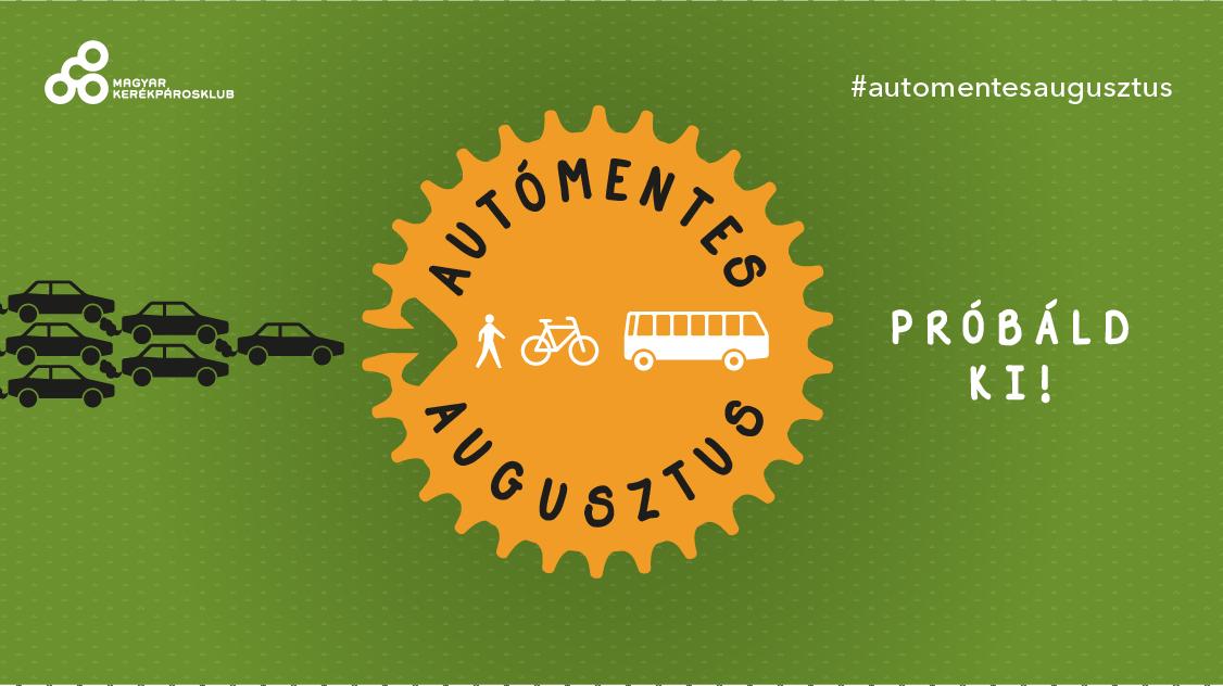 Autómentes Augusztus - Elfogadod a kihívást?