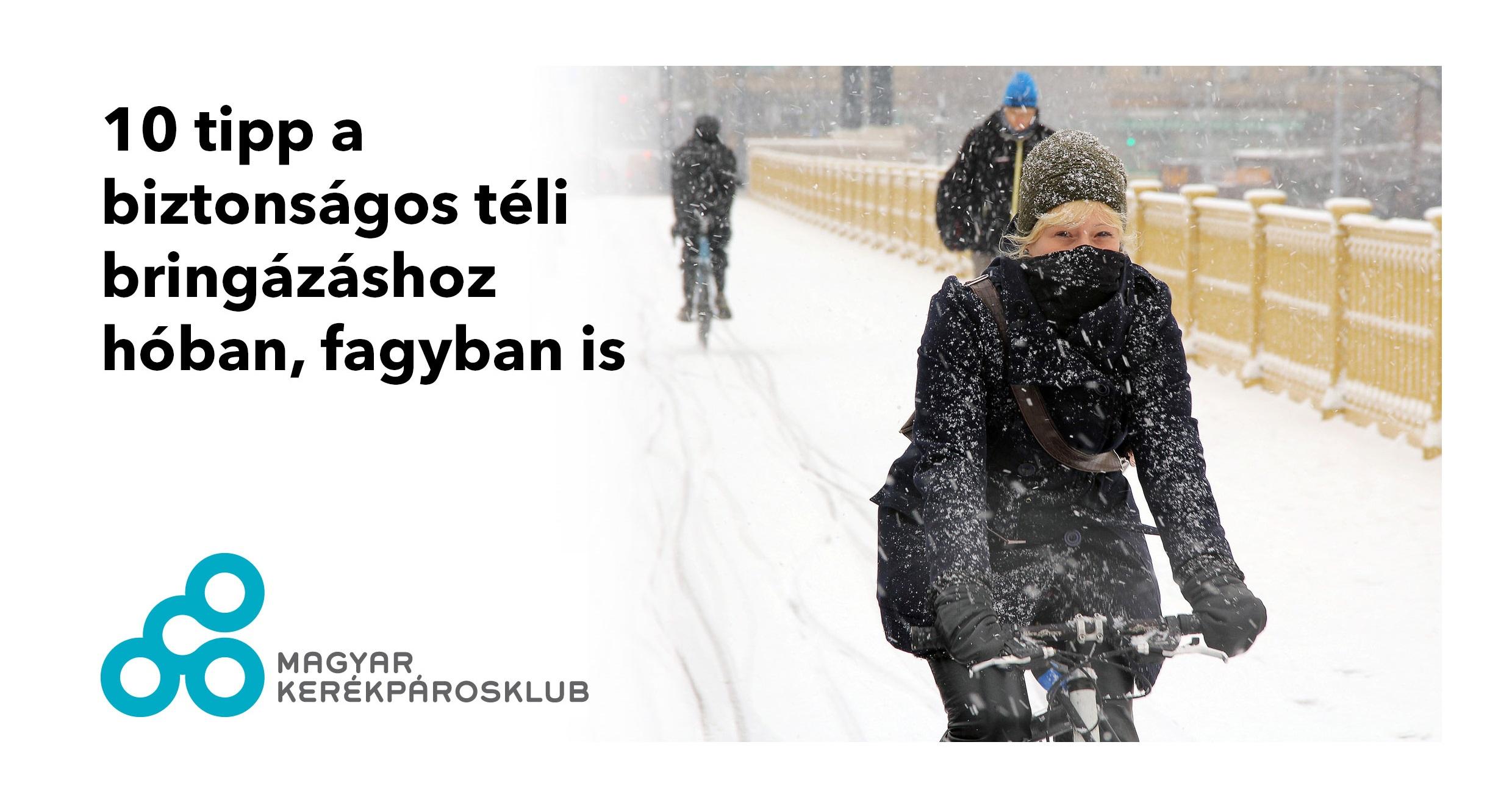 10 tipp a biztonságos téli bringázáshoz hóban, fagyban is